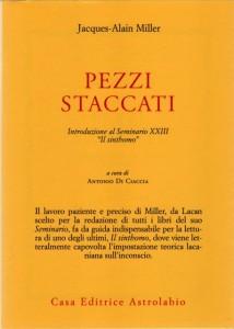 j.-a. miller_pezzi staccati. introduzione al seminario xxiii di lacan il sinthomo