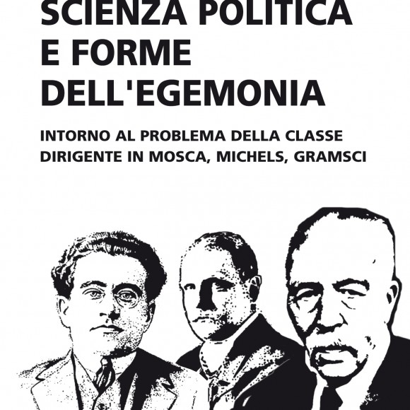 Luca Basile – Scienza politica e forme dell'egemonia