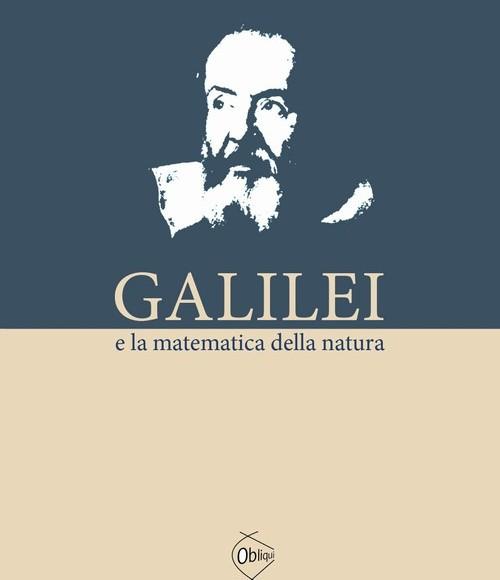 Alfredo Ferrarin – Galilei e la matematica della natura