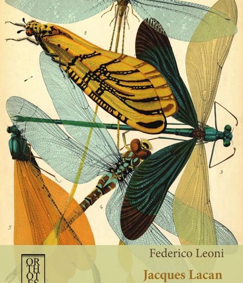 Federico Leoni – Jacques Lacan. L'economia dell'assoluto