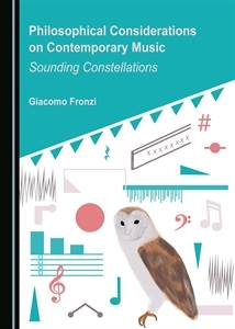 G. Fronzi – Philosophical Considerations on Contemporary Music. Sounding Constellations