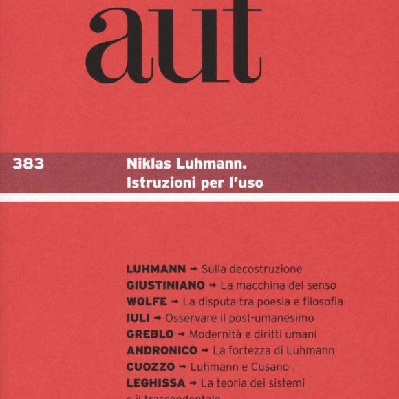 Aut aut 383 – L'Inland Empire di Niklas Luhmann