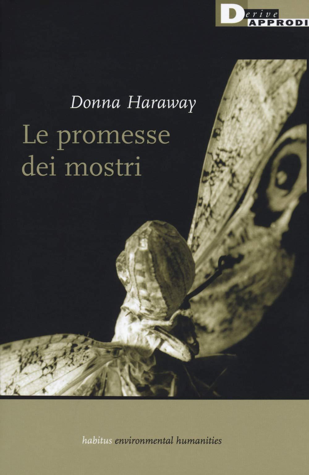 Copertina Donna Haraway, Le promesse dei mostri, DeriveApprodi