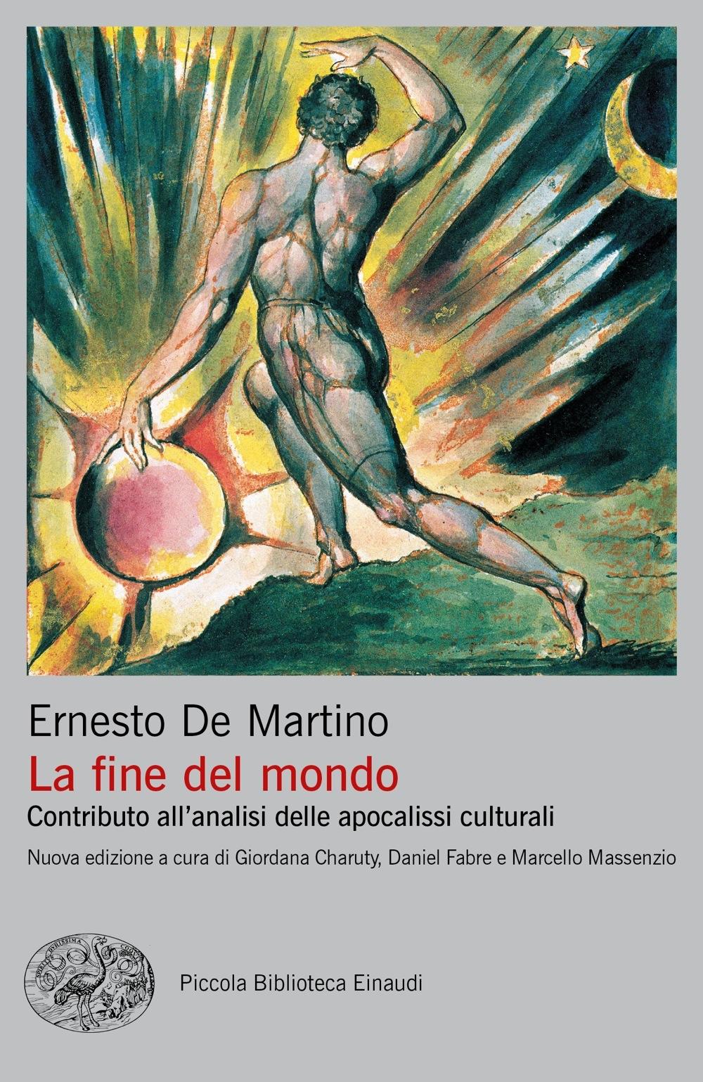 Copertina Einaudi. De Martino, La fine del mondo. Contributo all'analisi delle apocalissi culturali