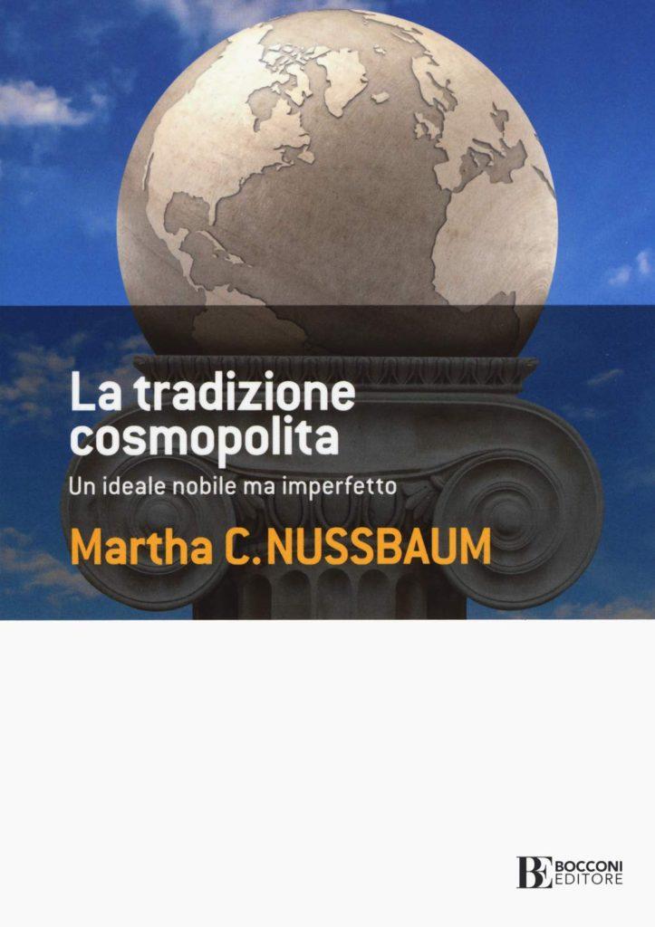 Copertina, Martha Nussbaum. La tradizione cosmopolita. Un ideale nobile ma imperfetto