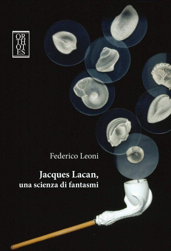 Lacan: una scienza di fantasmi