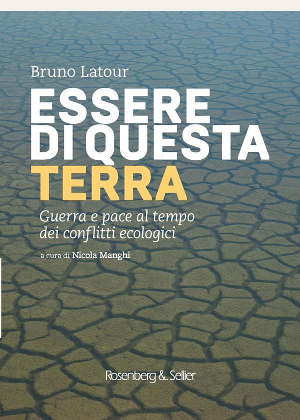 Bruno Latour - Essere di questa terra