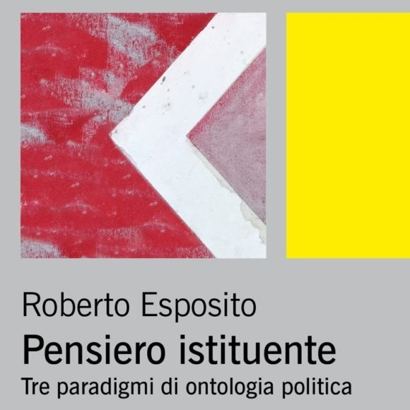 La terza via di Roberto Esposito: il pensiero istituente