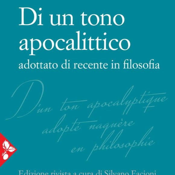 Apocalypse now. Derrida e le retoriche della fine