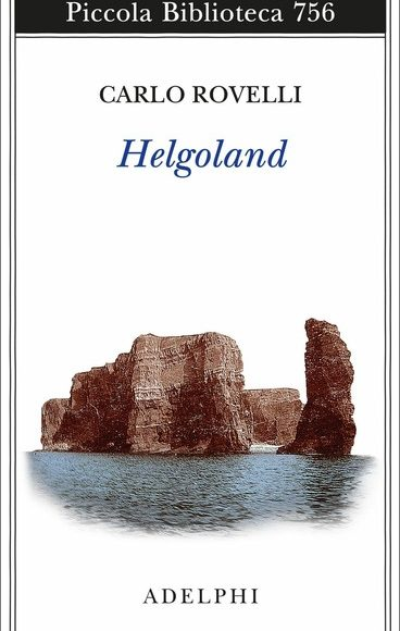 La fisica di Lord Mellifont. Note filosofiche a Helgoland di Carlo Rovelli